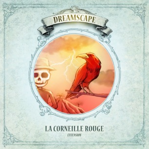 Dreamscape – Extension La Corneille Rouge