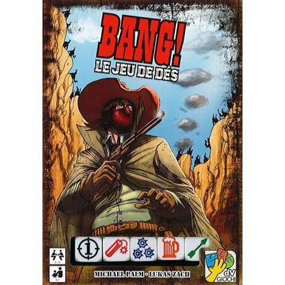 Bang ! : Le jeu de Dés